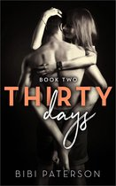 Thirty Days: Book Two