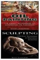 Oil Painting & Sculpting