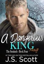 A Dangerous King