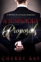 A Suspicious Proposal