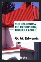 The Hellenica of Xenophon, Books I and II