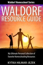 Waldorf Resource Guide: My Ultimate Personal Collection of Favorite Homeschooling Resources