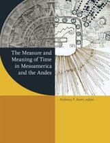 The Measure and Meaning of Time in Mesoamerica and the Andes