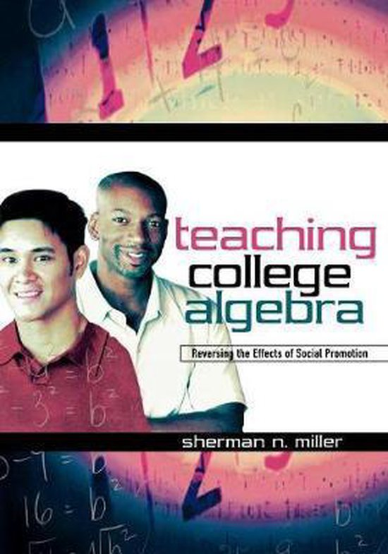 Teaching College Algebra