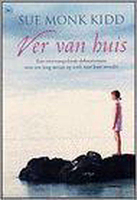 Boek cover Ver Van Huis van Sue Monk Kidd (Onbekend)