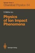 Physics of Ion Impact Phenomena