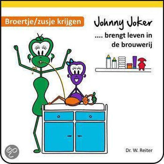 Johnny Joker brengt leven in de brouwerij - broertje / zusje krijgen