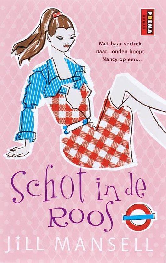 Chicklit-reeks Poema Pocket - Schot in de roos - Jill Mansell |