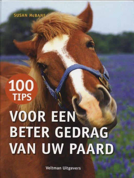 Cover van het boek '100 tips voor een beter gedrag van uw paard' van Susan MacBane