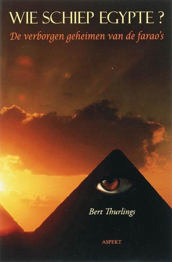 Wie schiep Egypte? - B. Thurlings |