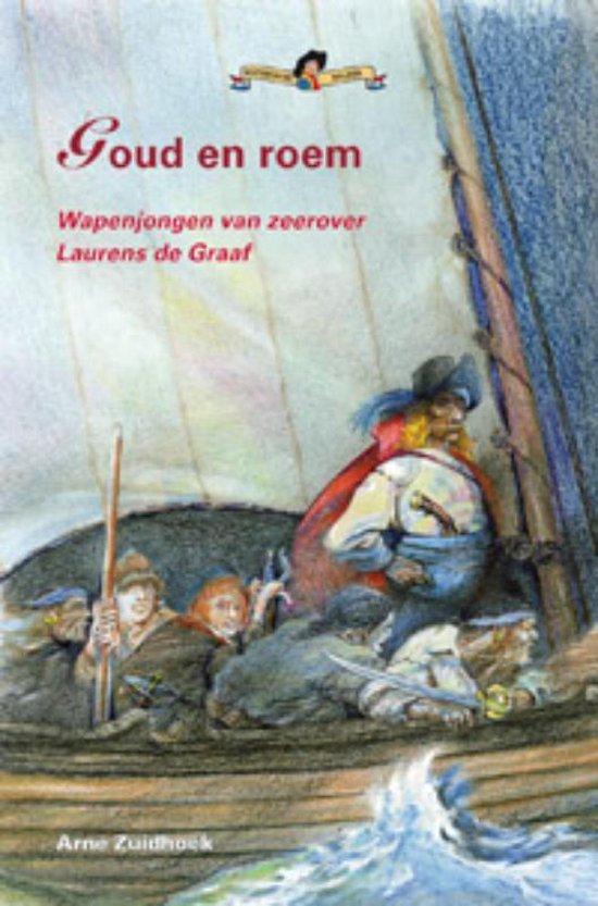 Goud en roem - Arne Zuidhoek |