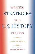 Writing Strategies for U.S. History Classes