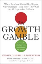 The Growth Gamble
