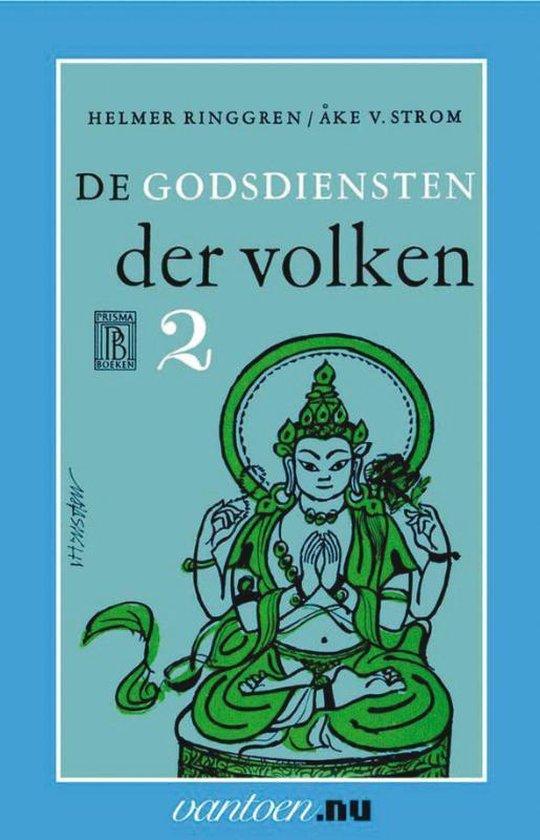 Vantoen.nu 2 - Godsdiensten der volken - H. Ringgren | Fthsonline.com
