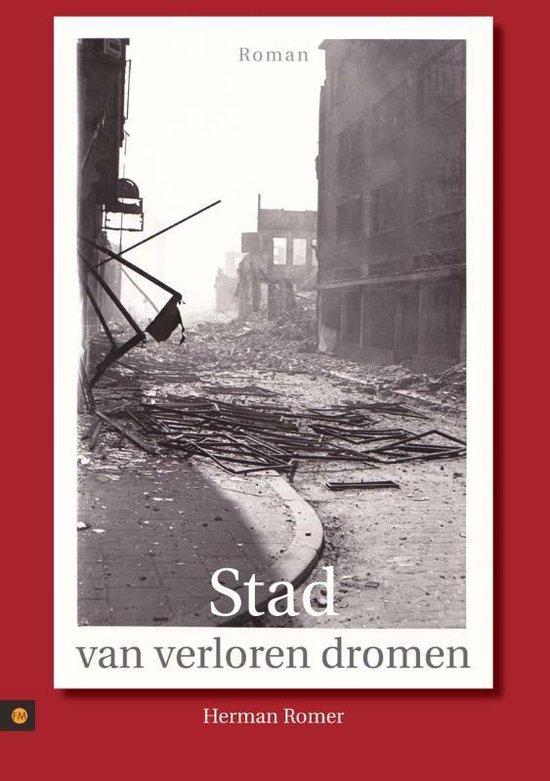 Stad van verloren dromen - Herman Romer |