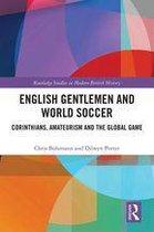 English Gentlemen and World Soccer