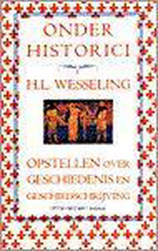 Onder historici - H.L. Wesseling |