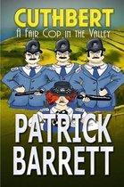 A Fair Cop in the Valley (Cuthbert Book 9)
