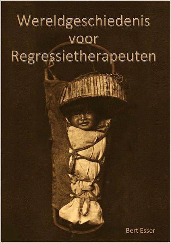Wereldgeschiedenis voor regressietherapeuten
