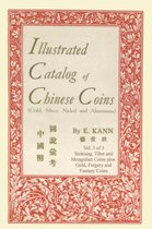 Illustrated Catalog of Chinese Coins, Vol. 3