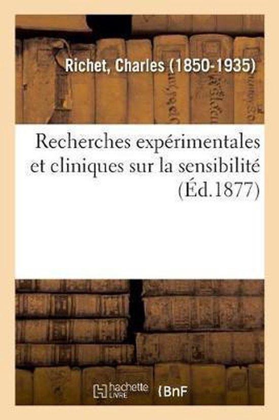 Recherches experimentales et cliniques sur la sensibilite