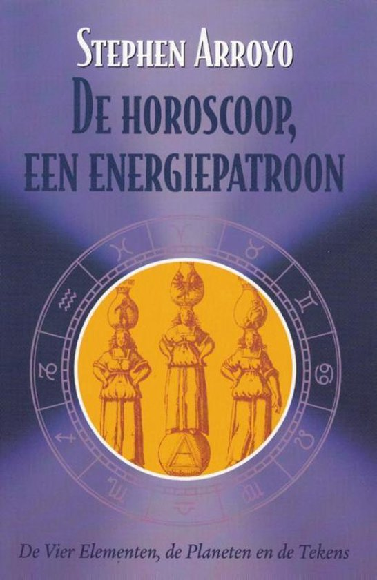 De horoscoop een energiepatroon - Stephen Arroyo  