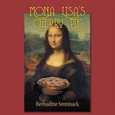 Mona Lisa's Cherry Pie