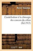 Contribution a la chirurgie des cancers du colon