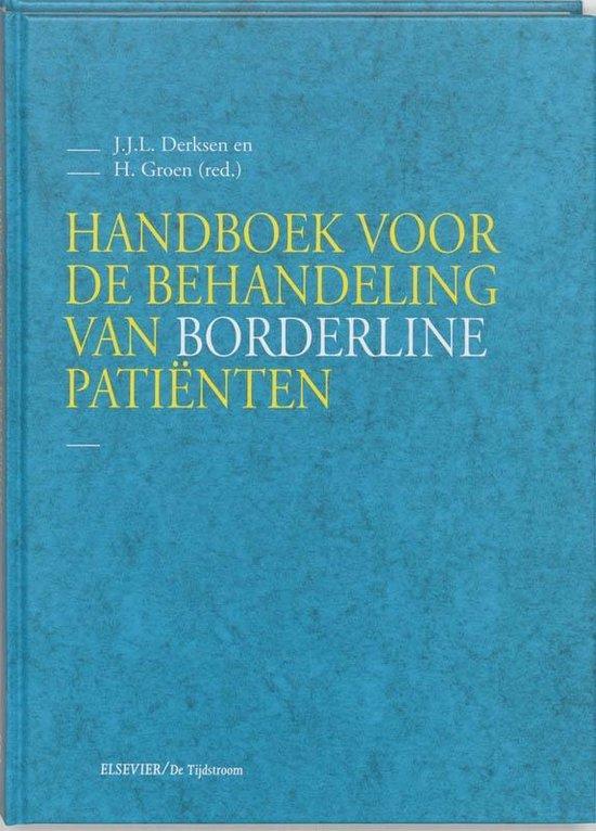 Handboek voor de behandeling van borderline patienten - J.J.L. Derksen |
