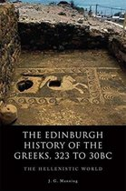 The Edinburgh History of the Greeks, 323 to 30bc