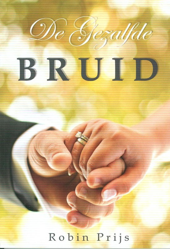 De gezalfde bruid