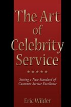 The Art of Celebrity Service