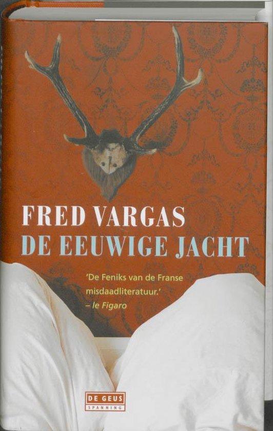 De eeuwige jacht - Fred Vargas | Readingchampions.org.uk