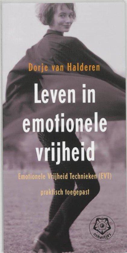 Leven in emotionele vrijheid - D. van Halderen |