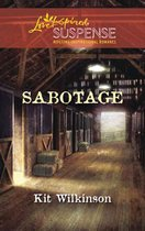 Sabotage (Mills & Boon Love Inspired Suspense)