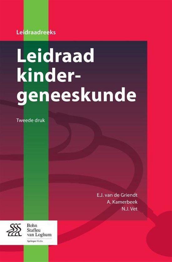 Leidraad kindergeneeskunde - E J Griendt |