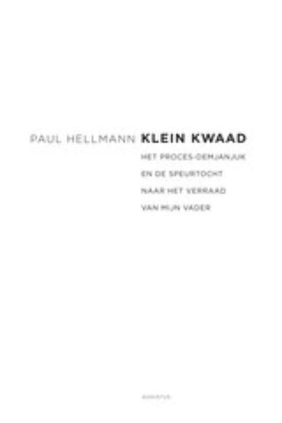 Klein kwaad - Paul Hellmann |