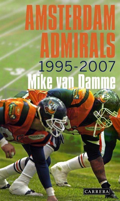 Boek cover Admirals Amsterdam van Mike van Damme (Paperback)