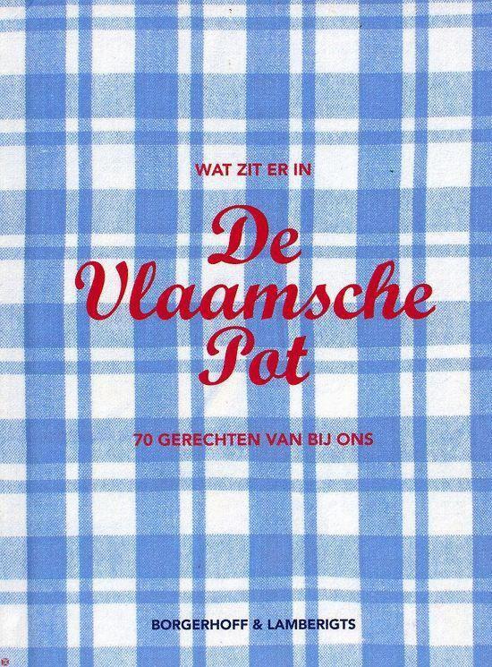 Wat Zit Er In De Vlaamsche Pot - Onbekend |