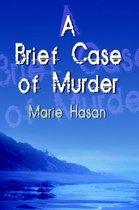 A Brief Case of Murder