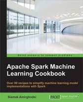 Apache Spark 2.x Machine Learning Cookbook