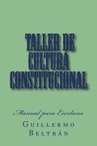 Taller de Cultura Constitucional