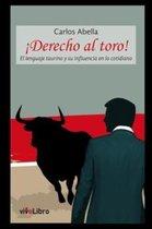 ¡Derecho al toro!
