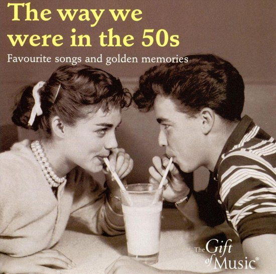 The Way We Were In The 50's