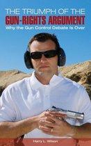 The Triumph of the Gun-Rights Argument
