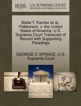 Stella T. Rambo Et Al., Petitioners, V. the United States of America. U.S. Supreme Court Transcript of Record with Supporting Pleadings