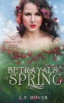 Betrayals of Spring