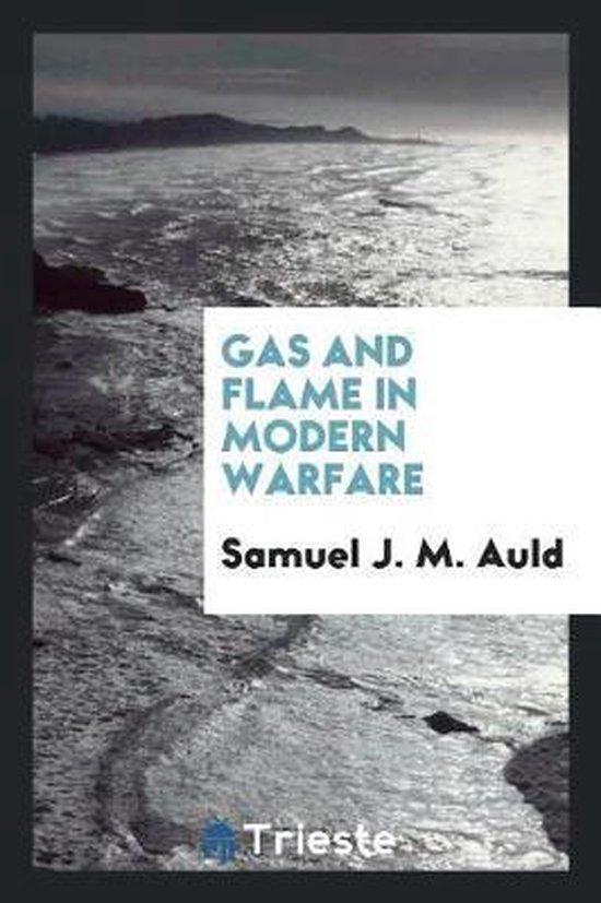 Gas and Flame in Modern Warfare