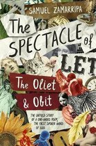 The Spectacle of Let