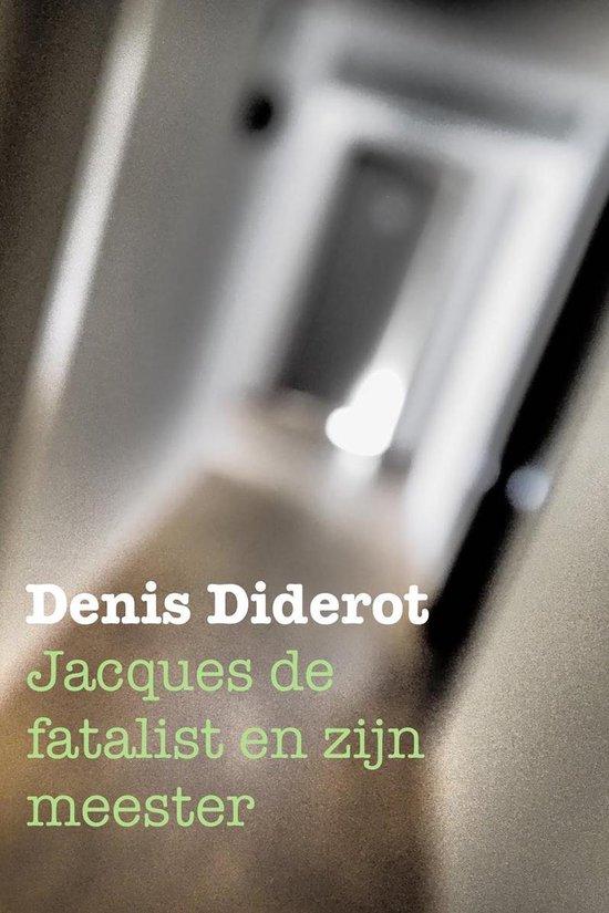 Jacques de fatalist en zijn meester - Denis Diderot pdf epub